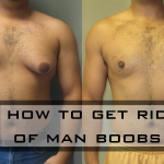 The Definitive Guide: How To Get Rid of Man Boobs