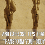25 Diet and Exercise Tips That Will Completely Transform Your Body