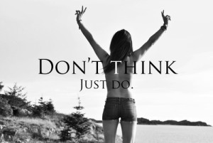 don't overthink exercise just do it